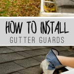 Do you have an lots of leaves that are clogging up your gutters? Click to see: How To Install Gutter Guards