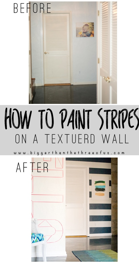 How To Paint Stripes On A Textured Wall Ger Than The Three Of Us