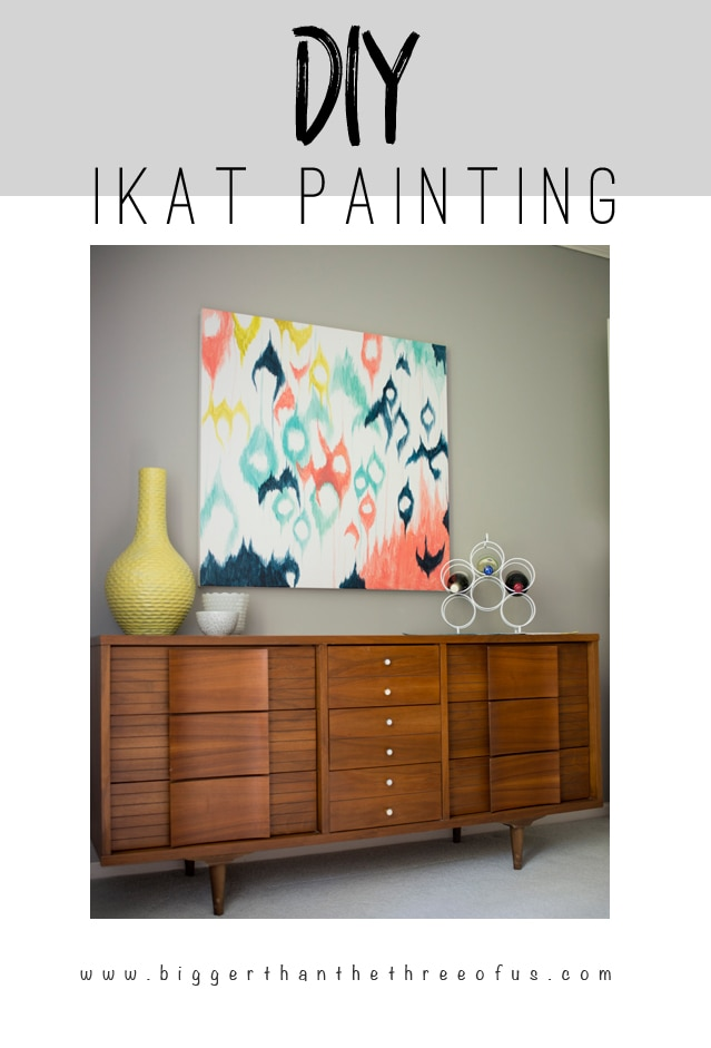 DIY Ikat Painting for Dining Room By Bigger Than The Three Of Us