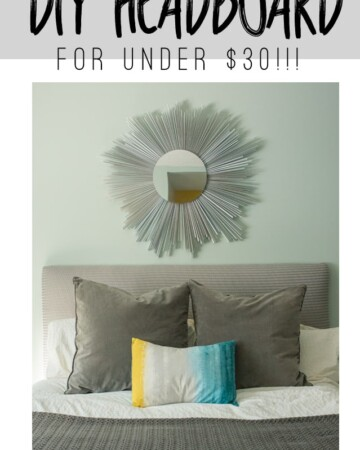 Make this DIY Headboard for $30! This tutorial will show you how.