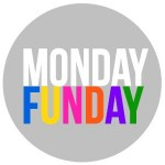 Monday-Funday-Gray-Background-e1376740562237