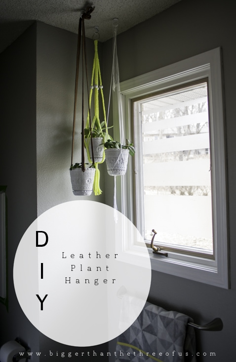 DIY Leather Plant Hanger tutorial by Bigger than the Three of Us