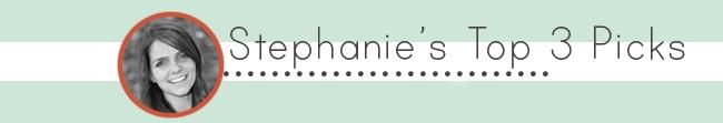 The DIYers - Stephanie's Top 3 Picks