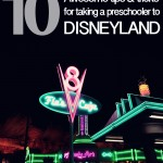 Awesome tips and tricks for taking a toddler to Disneyland