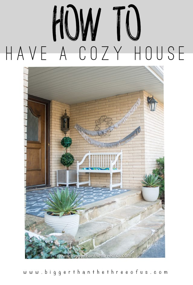 How to Give Your House that Nice and Cozy Feel