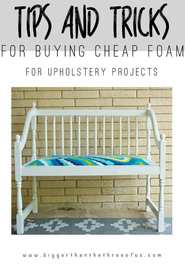 Cheap Upholstery Foam Round-up! My tips and tricks for where to buy cheap foam for your upholstery projects.