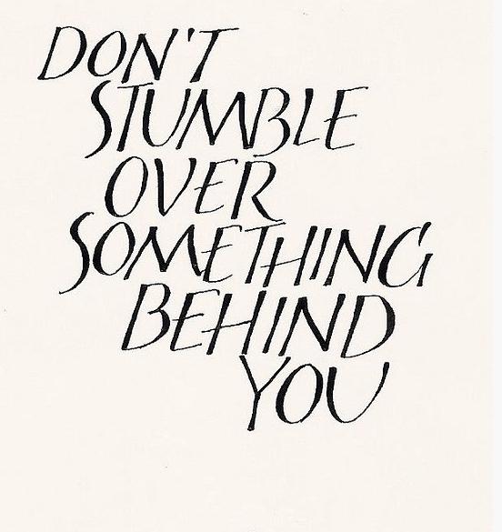 Don't Stumble Quote