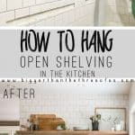 Install Open Shelves in your Kitchen with this easy tutorial! Get the how-to!