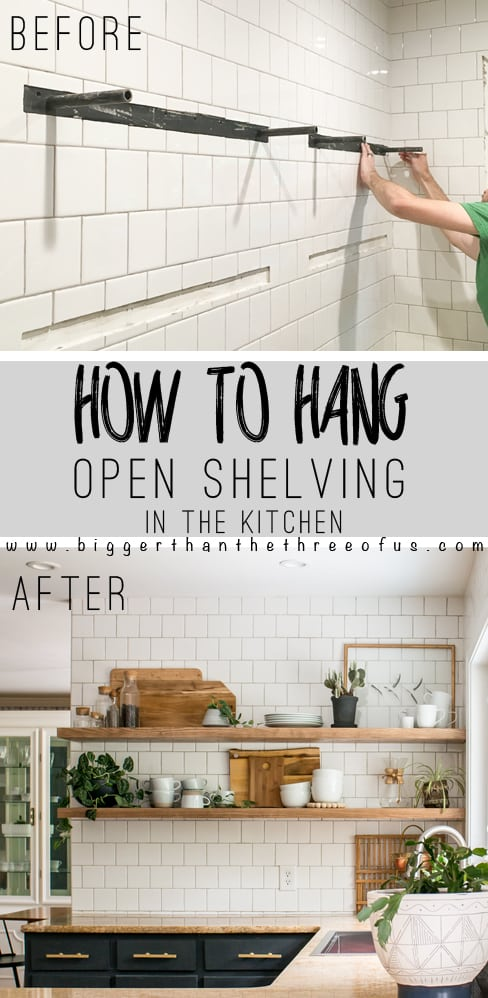 Install Open Shelves In Your Kitchen With This Easy Tutorial Get The How To