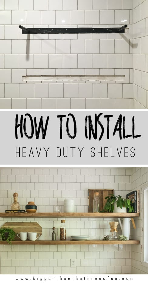 How to Install Heavy Duty Floating Shelves - for the Kitchen ...