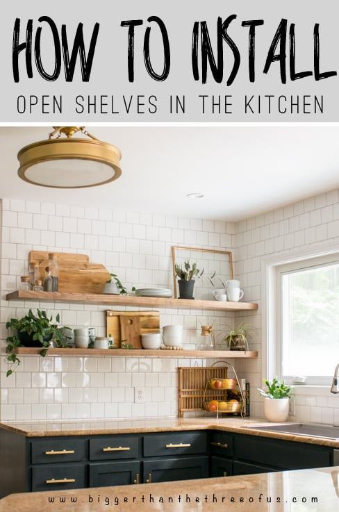 Install Open Shelves In Your Kitchen With This Easy Tutorial! Get The How To