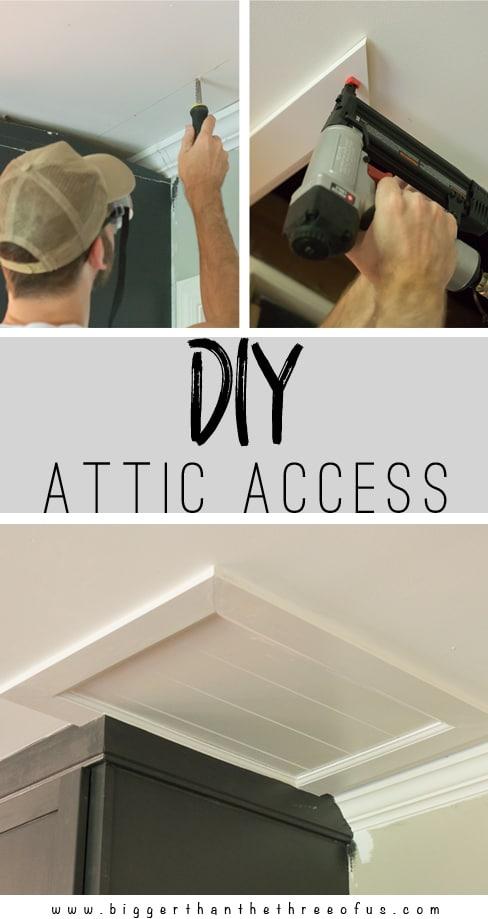 Diy Attic Access Bigger Than The Three Of Us