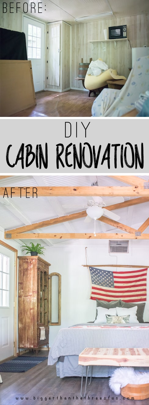 Before and After Cabin Renovation - Includes tutorials on all the DIY Projects!