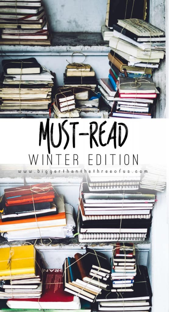 Need some suggestions for your next great book? Here are my must read books for winter.