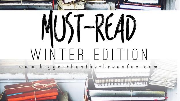 Must Read :: Winter Edition