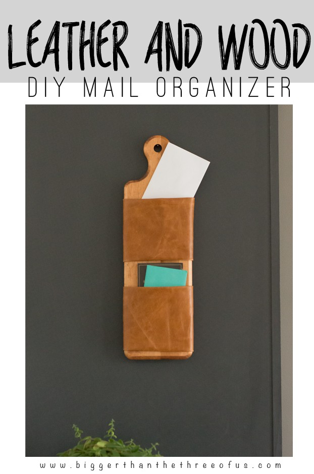 DIY Leather and Wood Mail Organizer