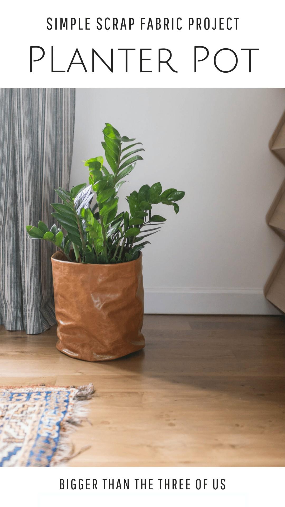 Planter pot DIY using scrap fabric