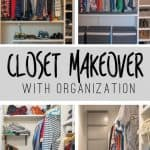 Must Pin! Check out this Before and After Closet Makeover with tons of organization!