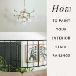How to paint interior stair railings
