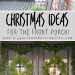 Front Porch Christmas Decorating Ideas | Modern Front Porch Decor