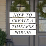 creating a timeless front porch with double front doors and wreaths