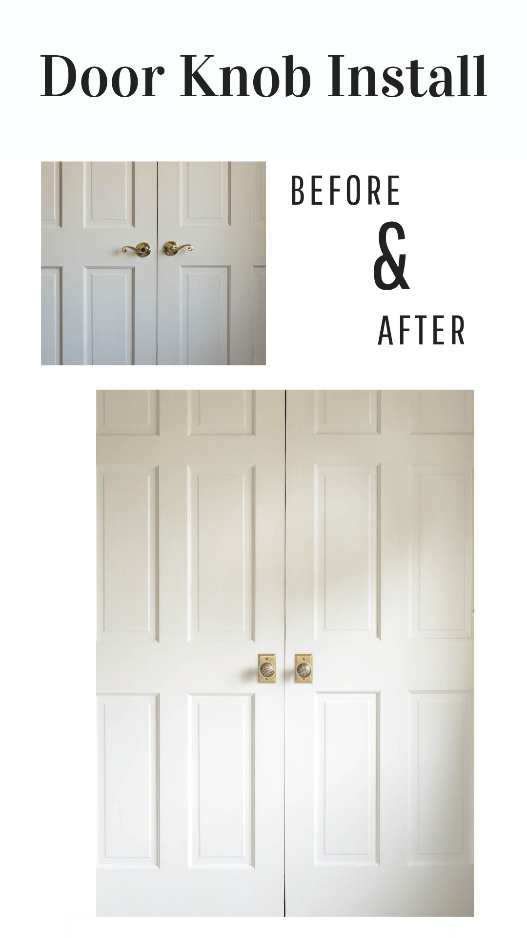 Before and after door knob installation