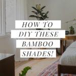 Bamboo Shade DIY