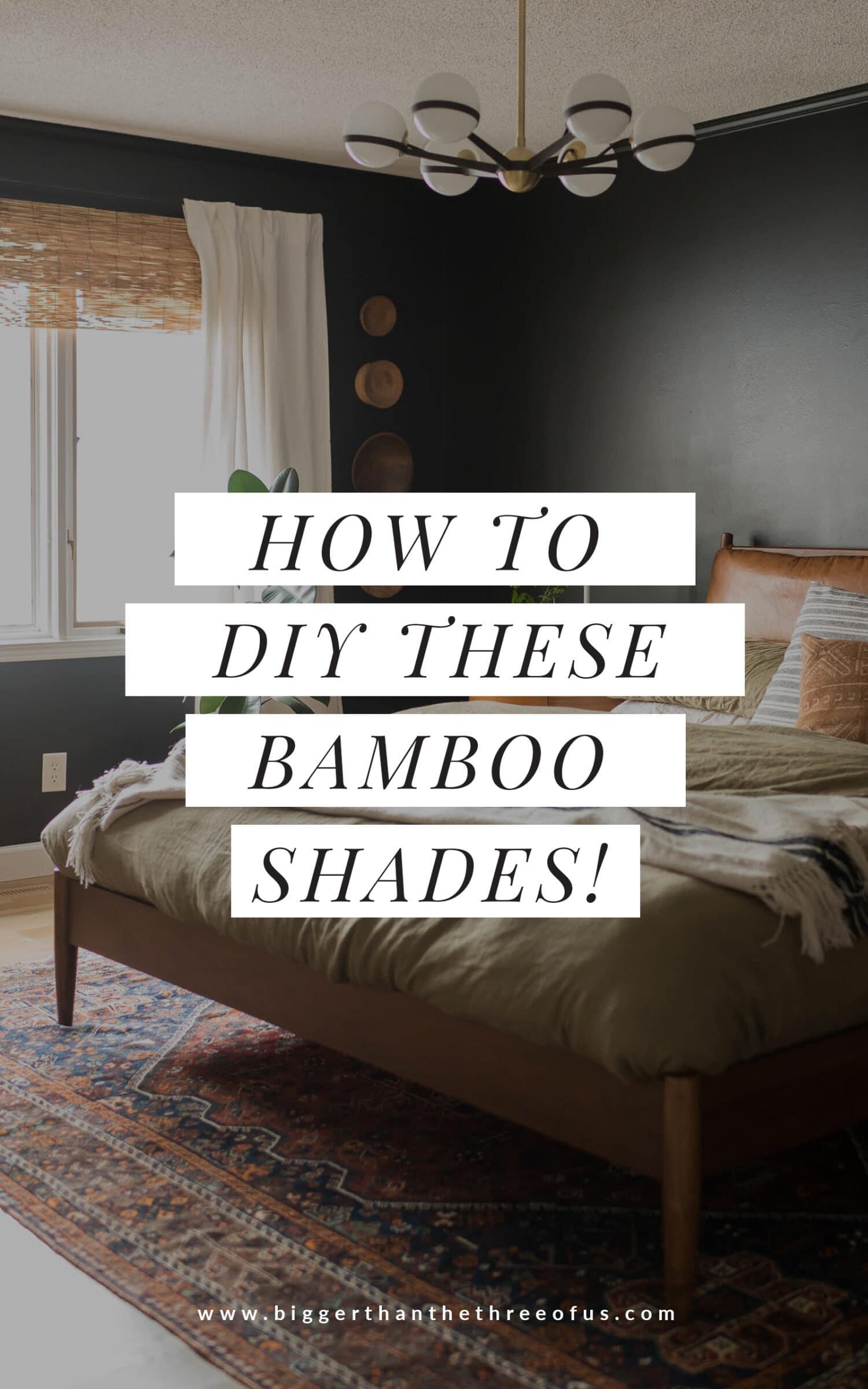DIY Bamboo shades