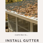 Installing gutter guards on roof