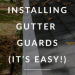 Simple Gutter Guard installation
