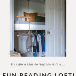 turn a closet into a loft