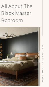 Black master bedroom design podcast