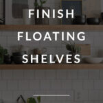 how to finish floating shelves in the kitchen
