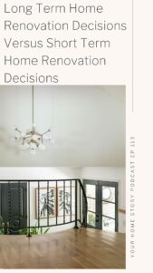 Long Term renovation decisions