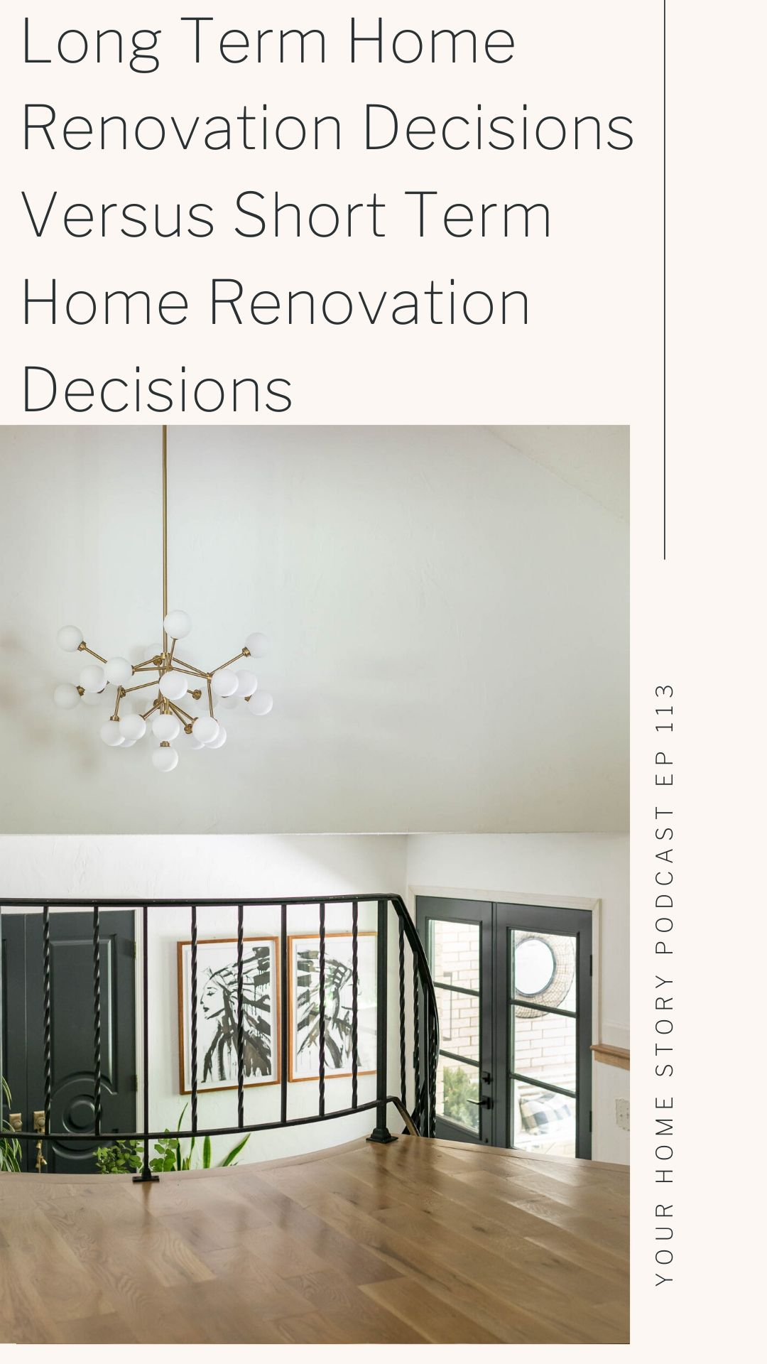 Long Term renovation decisions