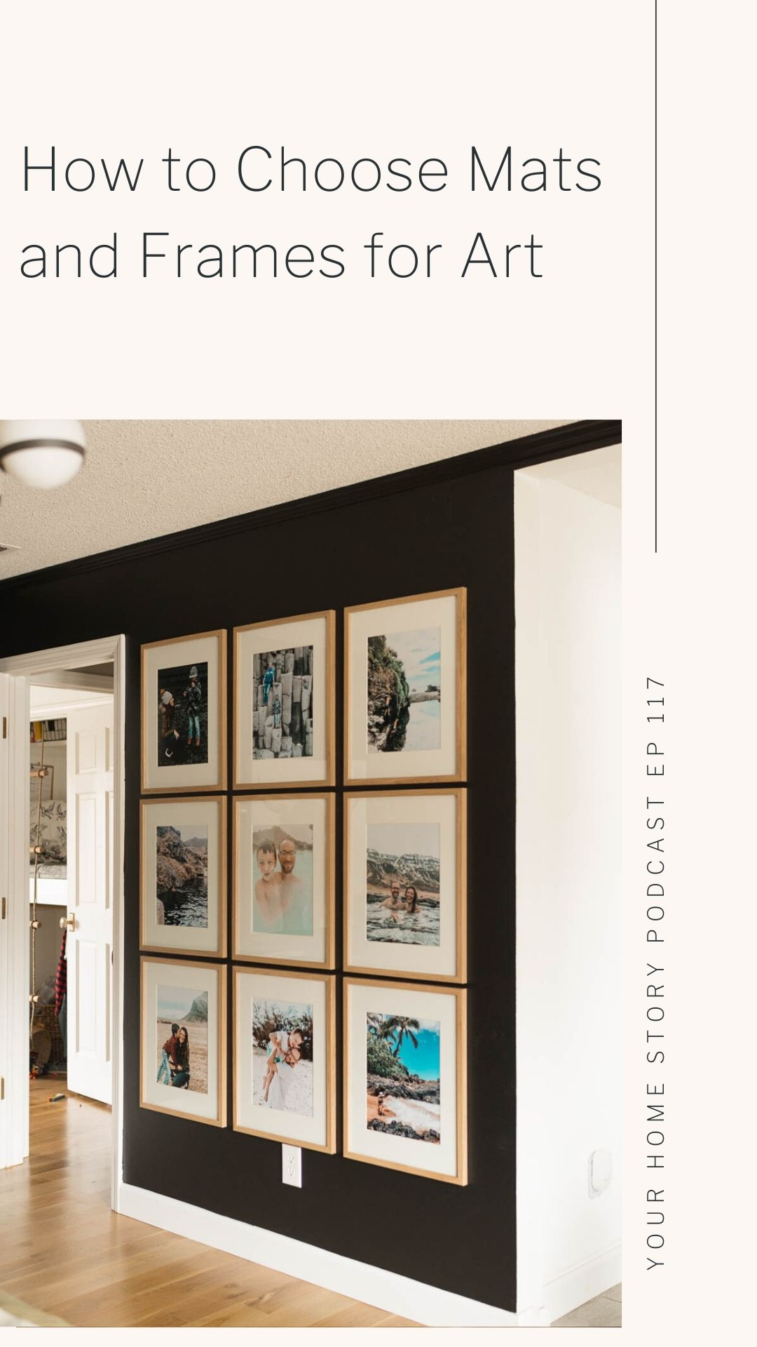 Family gallery wall: how to choose mats and frames for art