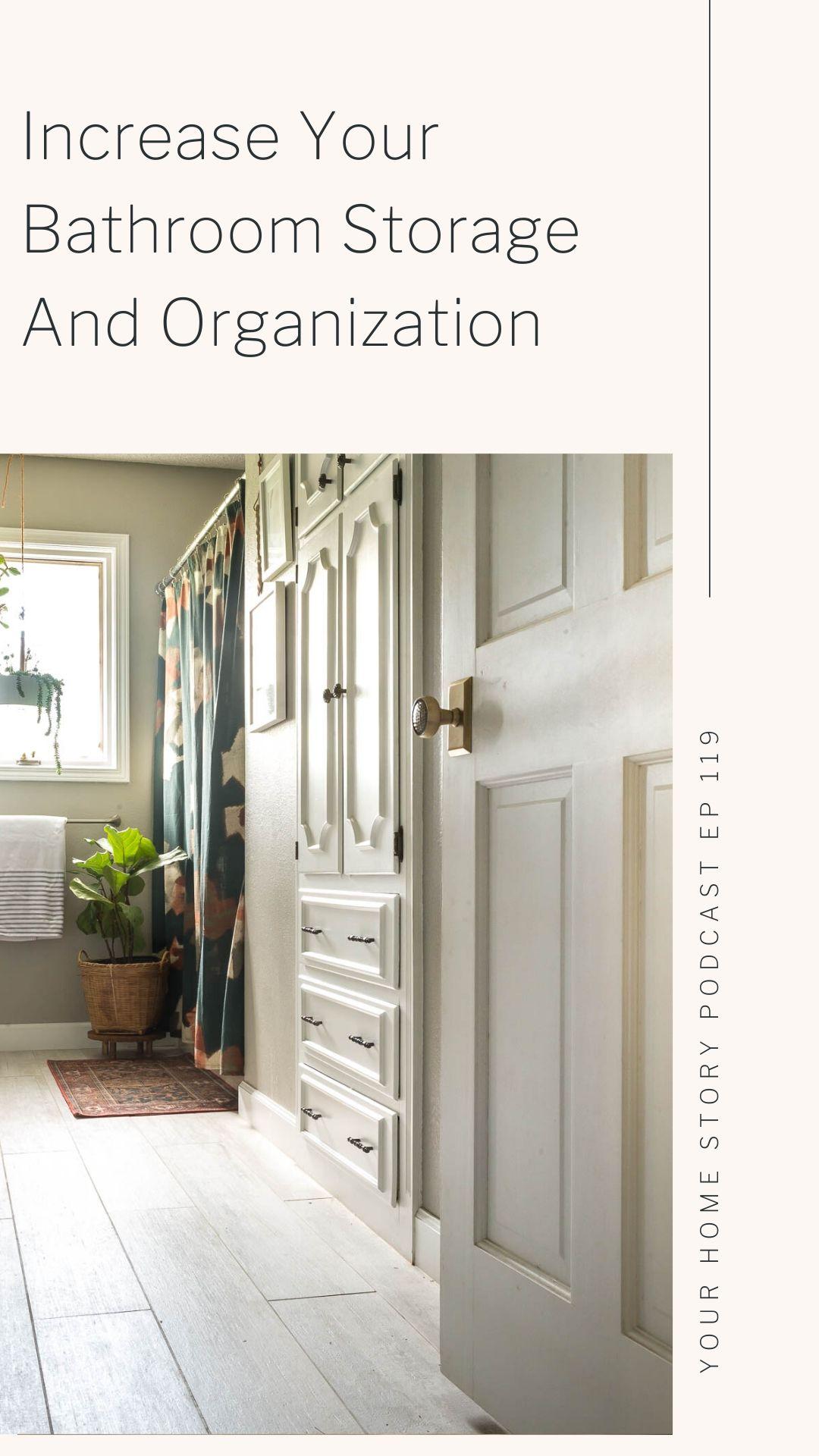 Increase Your Bathroom Storage and Organization