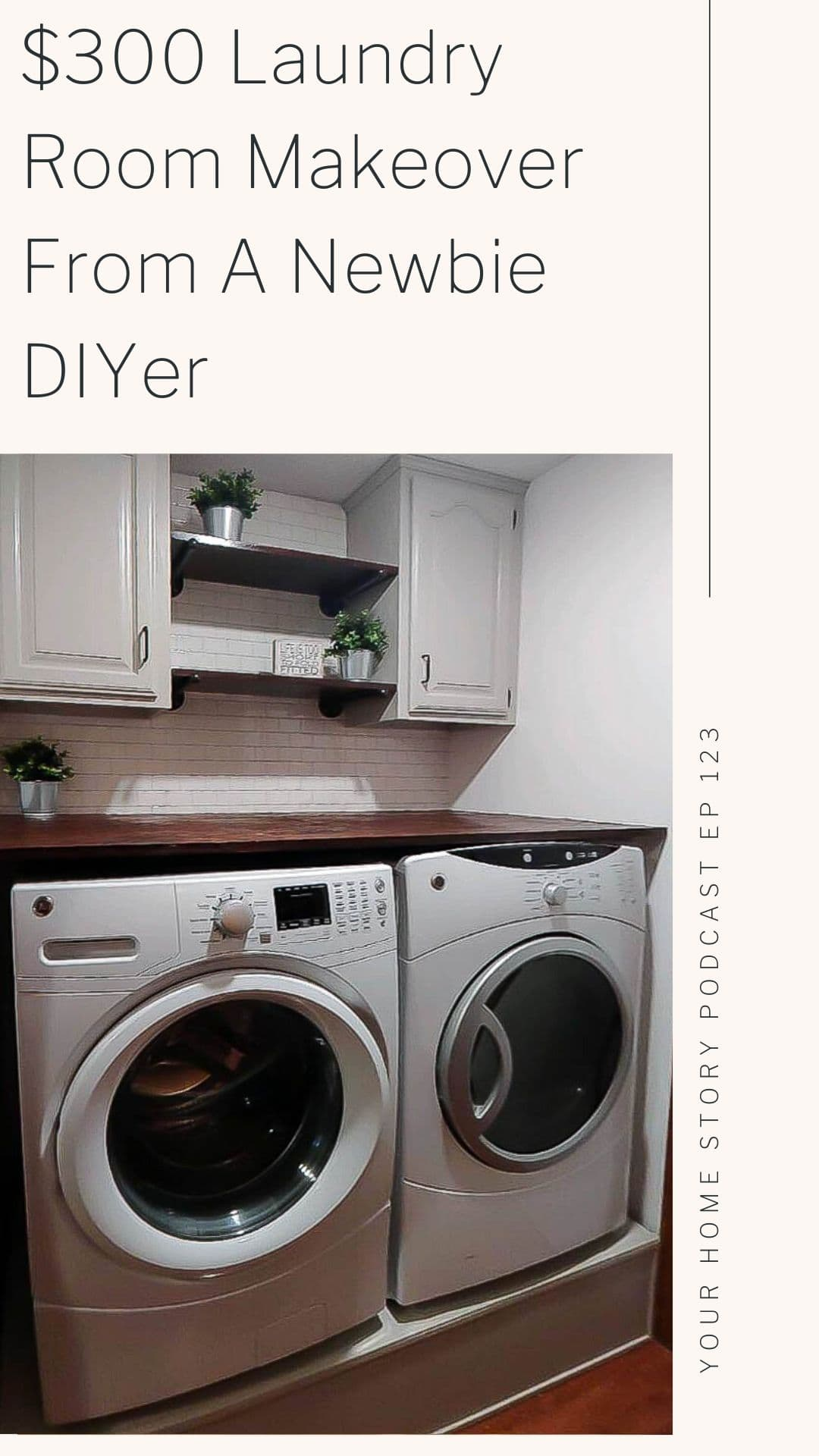 $300 laundry room makeover from a Newbie DIYer