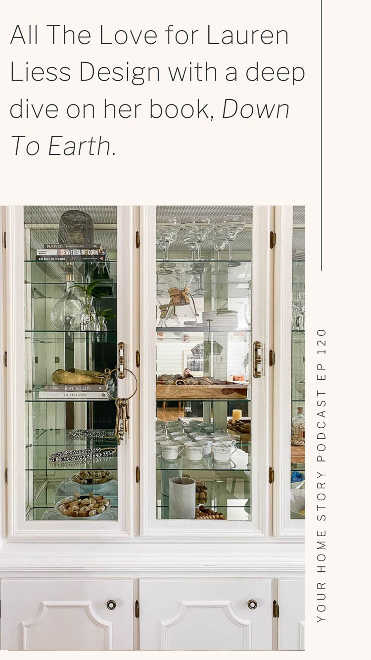 All The Love for Lauren Lies Design with a deep dive on her book, Down to Earth. Photo showing a china cabinet with Down To Earth on a glass shelf.