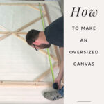 how to make a wall art canvas frame