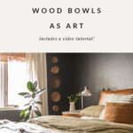 Video tutorial for how to use wood bowls on the wall