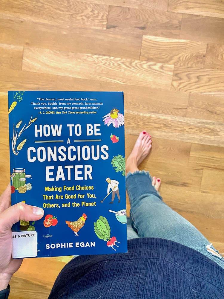 How to Be a Conscious Eater : Favorite read of July 2020