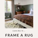 DIY Rug framing