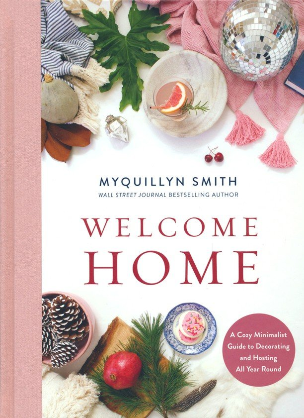Welcome Home Myquillyn Smith