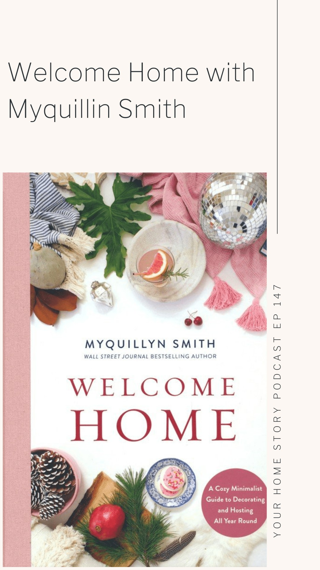 Welcome Home book with Myquillin Smith