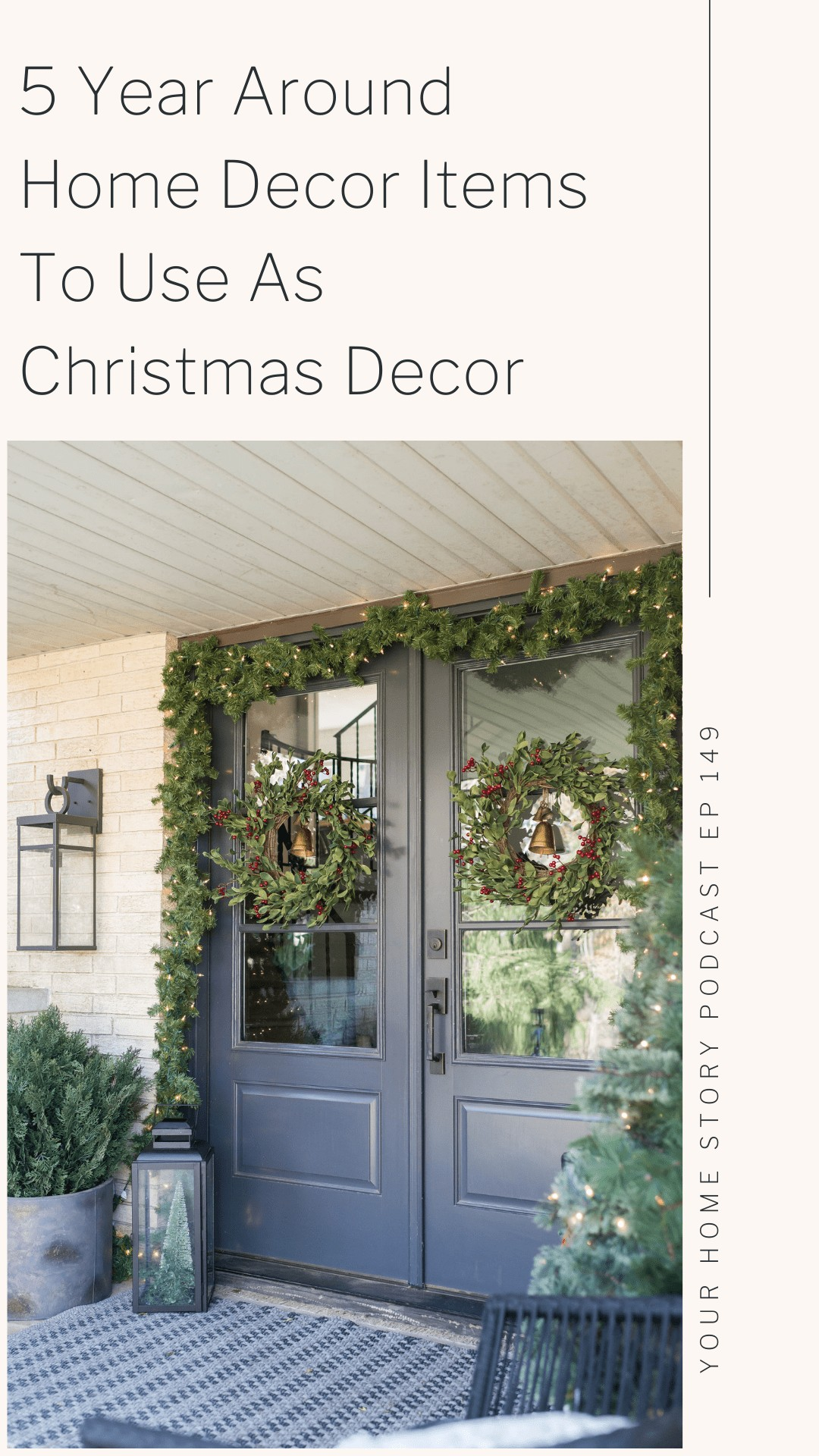 year around Christmas decor items showing a front porch with vintage glass bells in wreath