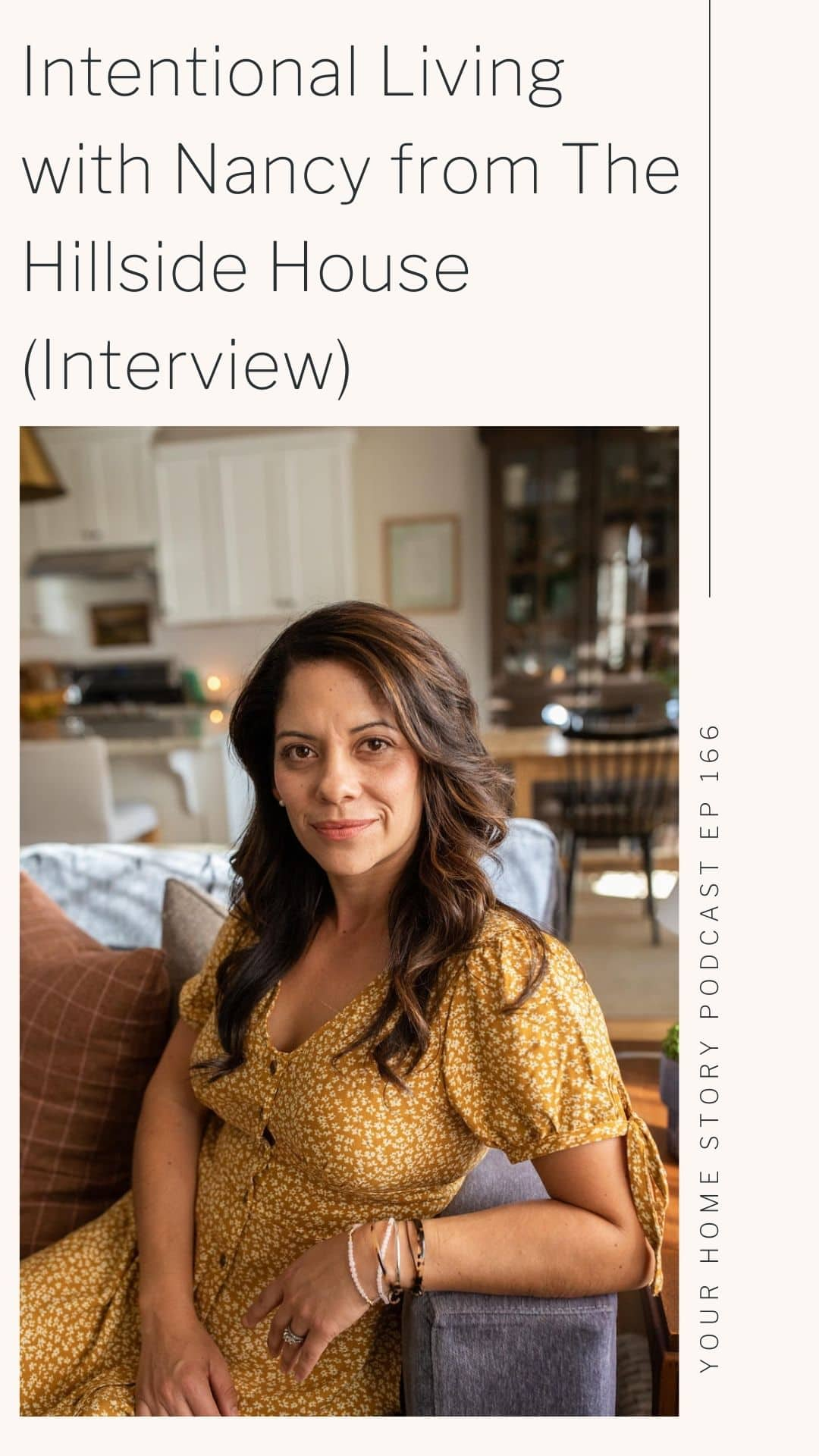Nancy from The Hillside House chatting about all things intentional living and design.