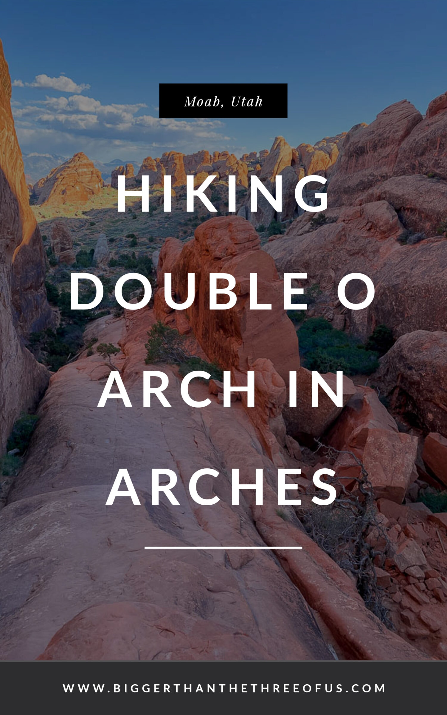 Hiking to Double O Arch in Arches National Park